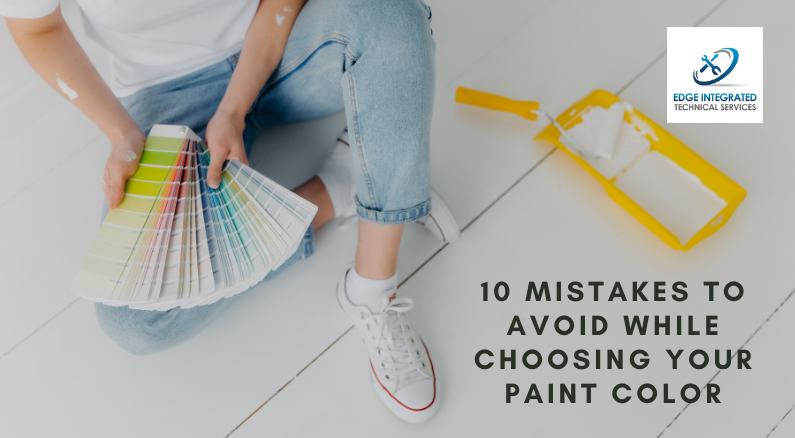 10 Mistakes to avoid while Choosing Your Paint color